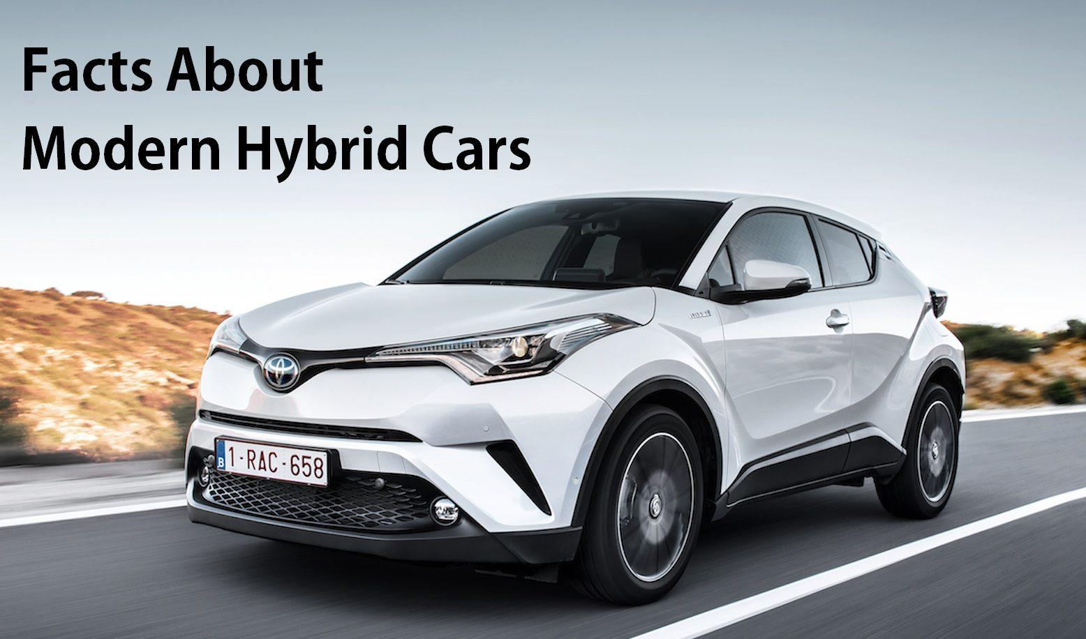 Facts About Modern Hybrid Cars You Should Know Car From
