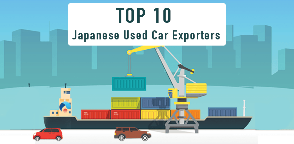 Top 10 Japanese Used Car Exporters - CAR FROM JAPAN