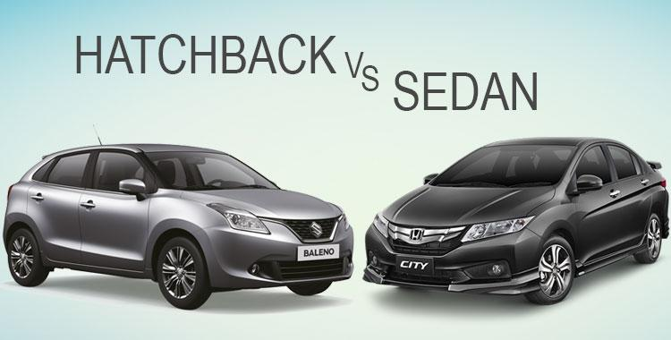 Sedan Vs Hatchback Which One Has The Upper Hand Car